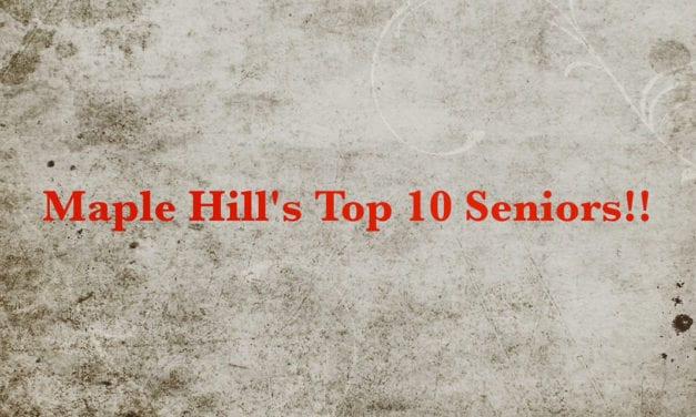 Maple Hill's Top 10 Seniors (Video)